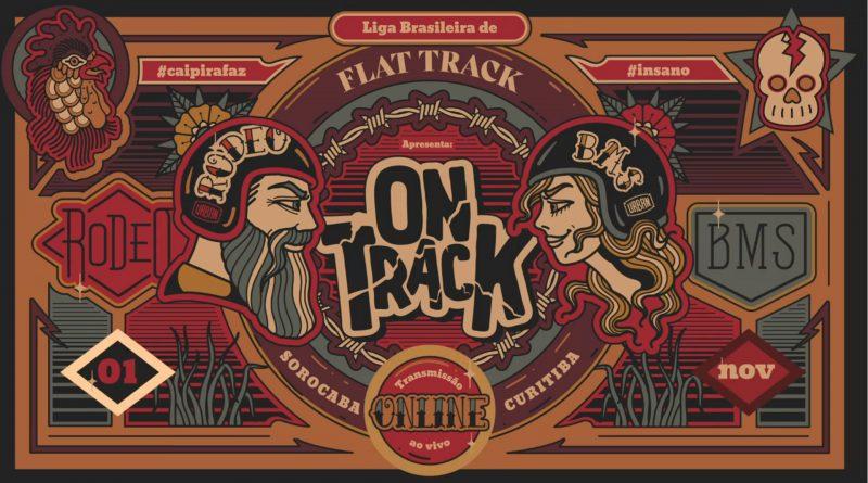 "Flat Track Brasil apresenta o ""On Track"", uma corrida online e gratuita"